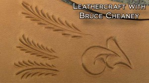 Leather Carving with Bruce Cheaney